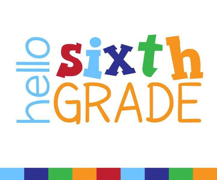 Welcome Sixth Graders!