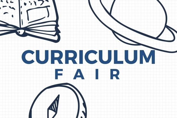 Curriculum Fair  - Wednesday, February 26th